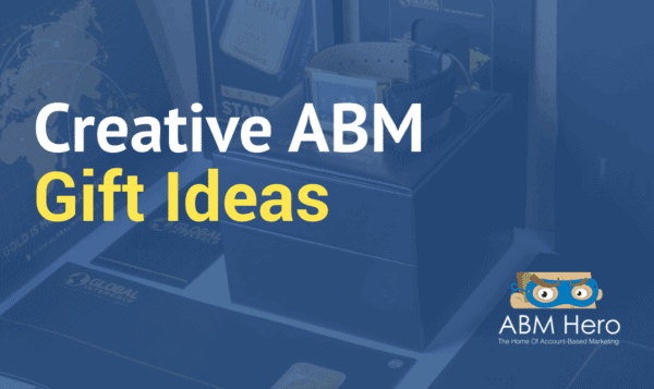 ABM Gift Ideas To Bring Your Prospects Back For More!