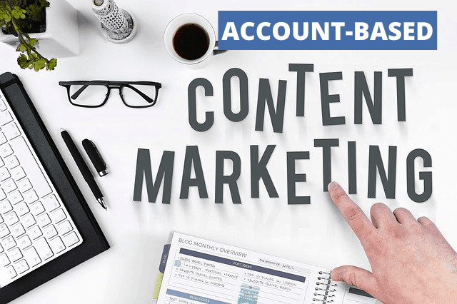 Account-Based Content Marketing